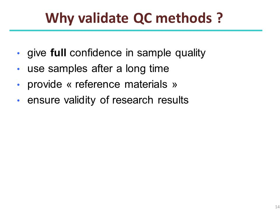 Why validate QC methods