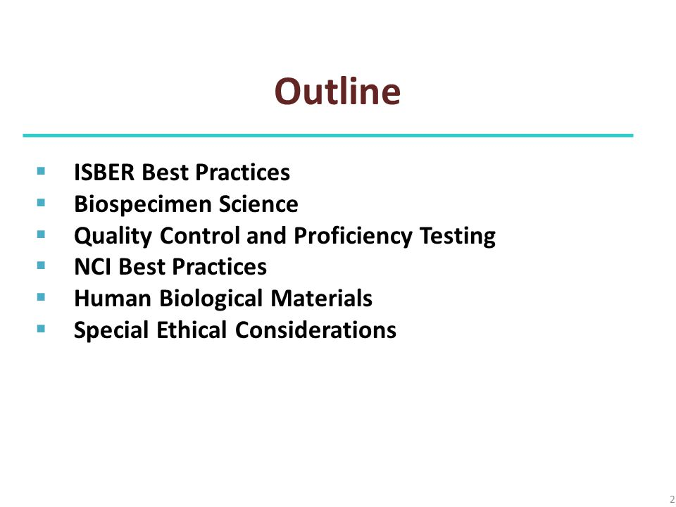 Outline ISBER Best Practices Biospecimen Science