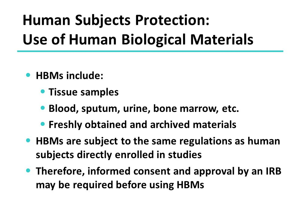 Human Subjects Protection: Use of Human Biological Materials