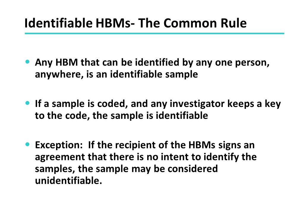 Identifiable HBMs- The Common Rule