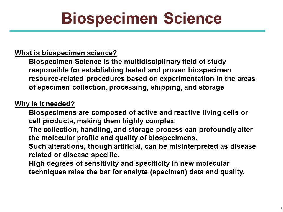 Biospecimen Science What is biospecimen science