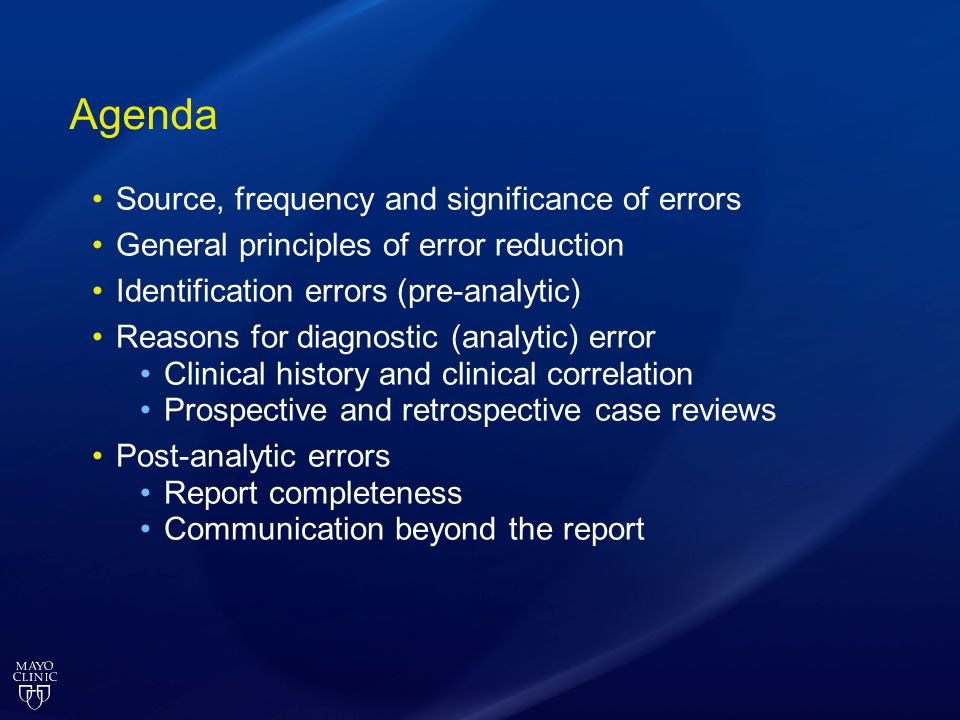 Agenda Source, frequency and significance of errors
