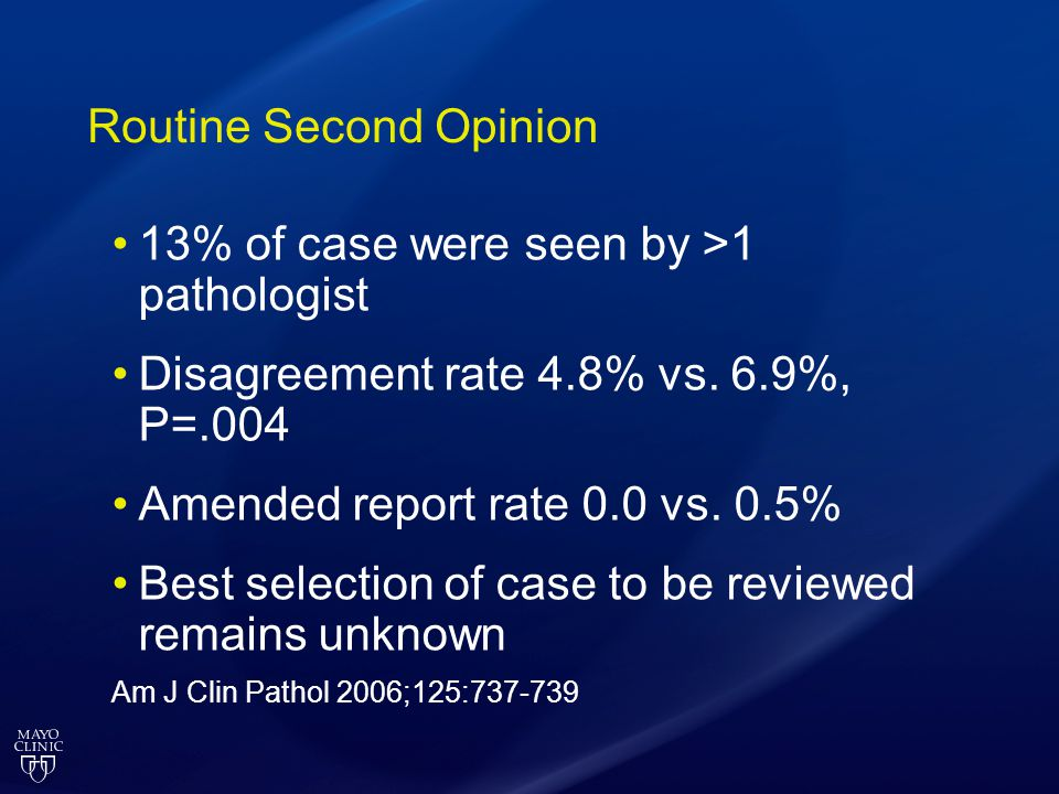 Routine Second Opinion