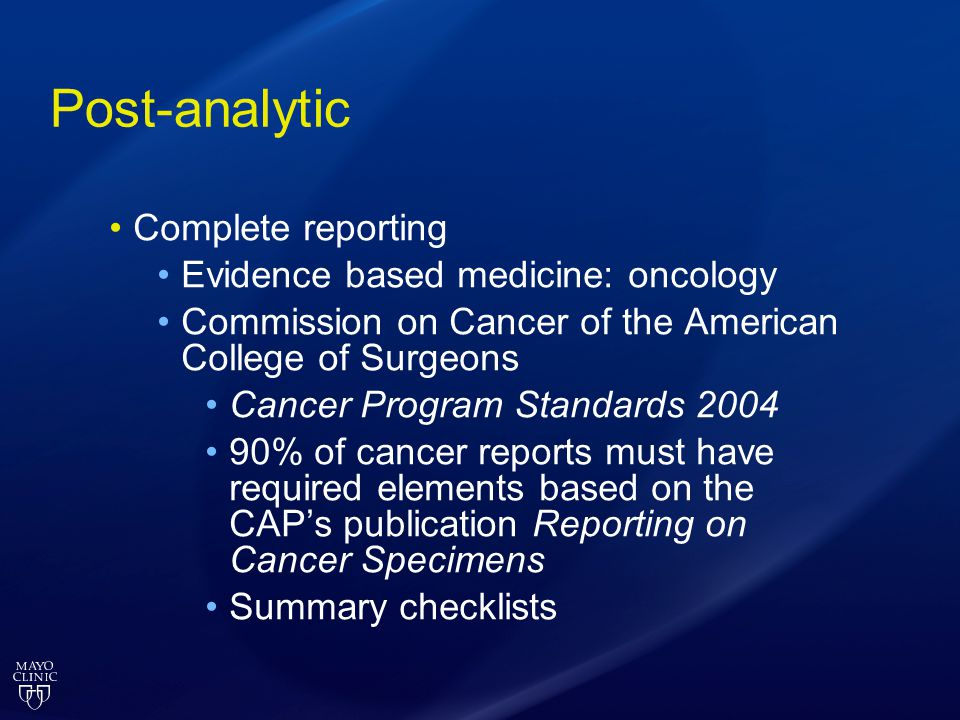 Post-analytic Complete reporting Evidence based medicine: oncology