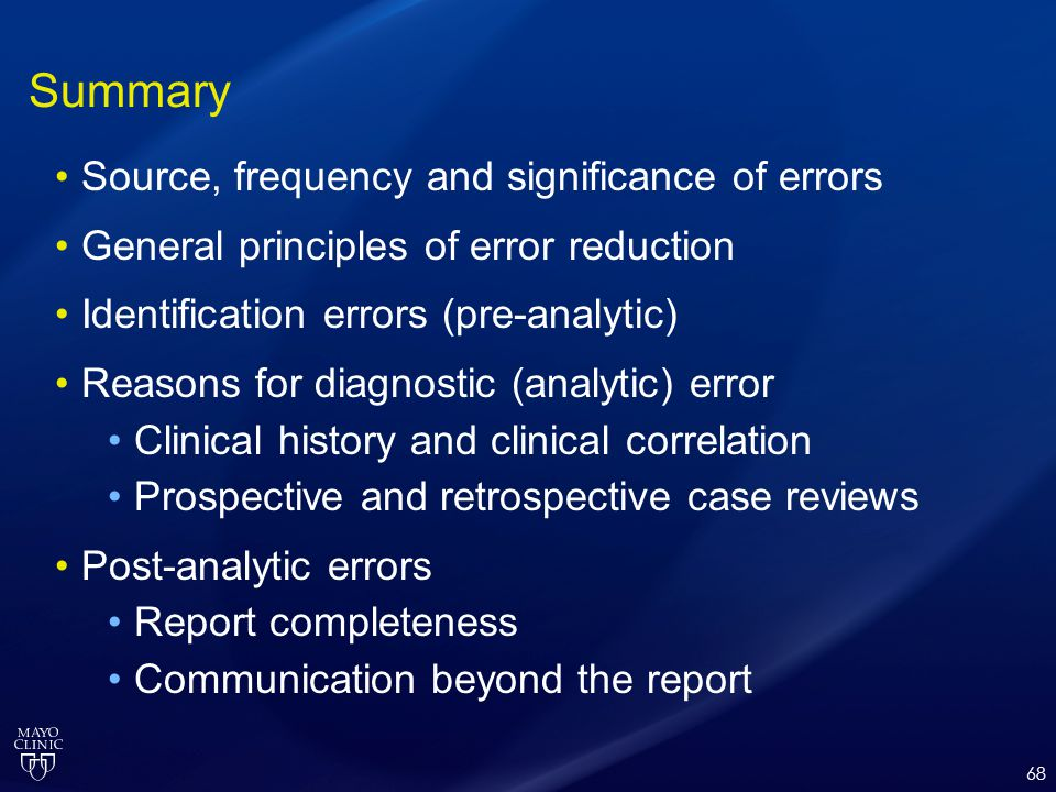 Summary Source, frequency and significance of errors
