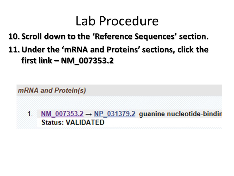 Lab Procedure Scroll down to the 'Reference Sequences' section.