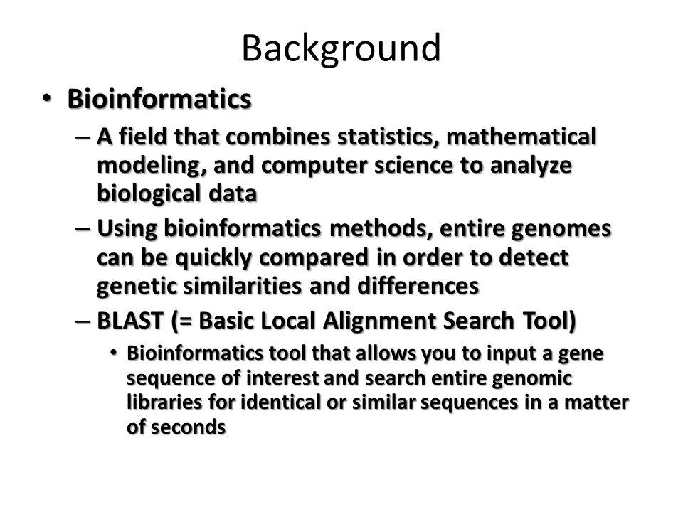Background Bioinformatics