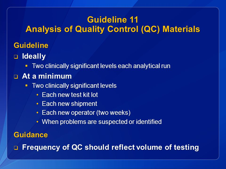 Guideline 11 Analysis of Quality Control (QC) Materials