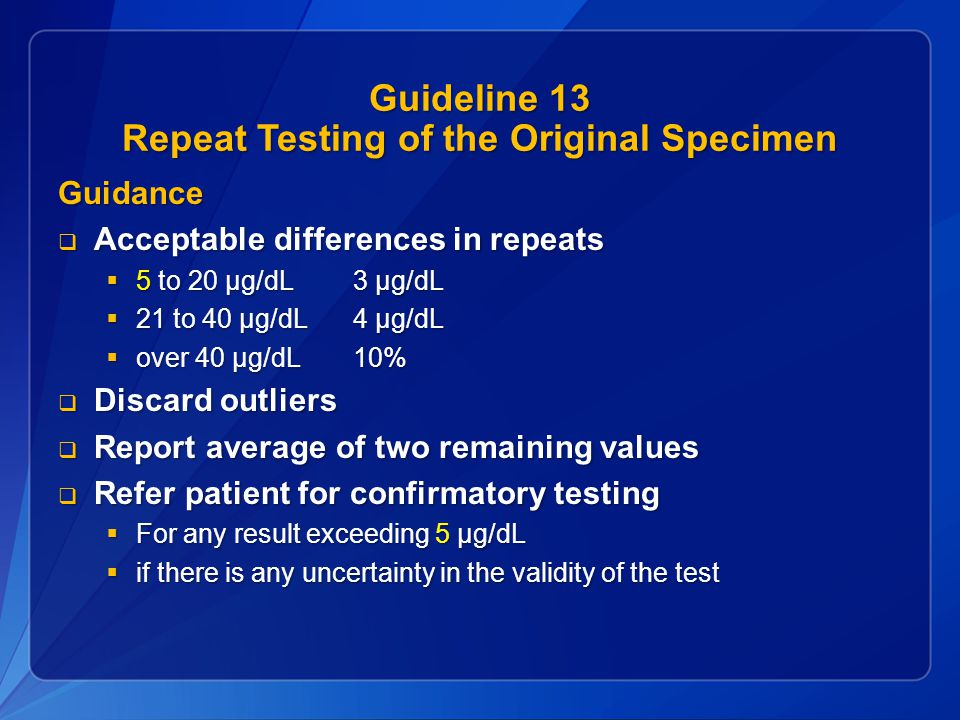 Guideline 13 Repeat Testing of the Original Specimen