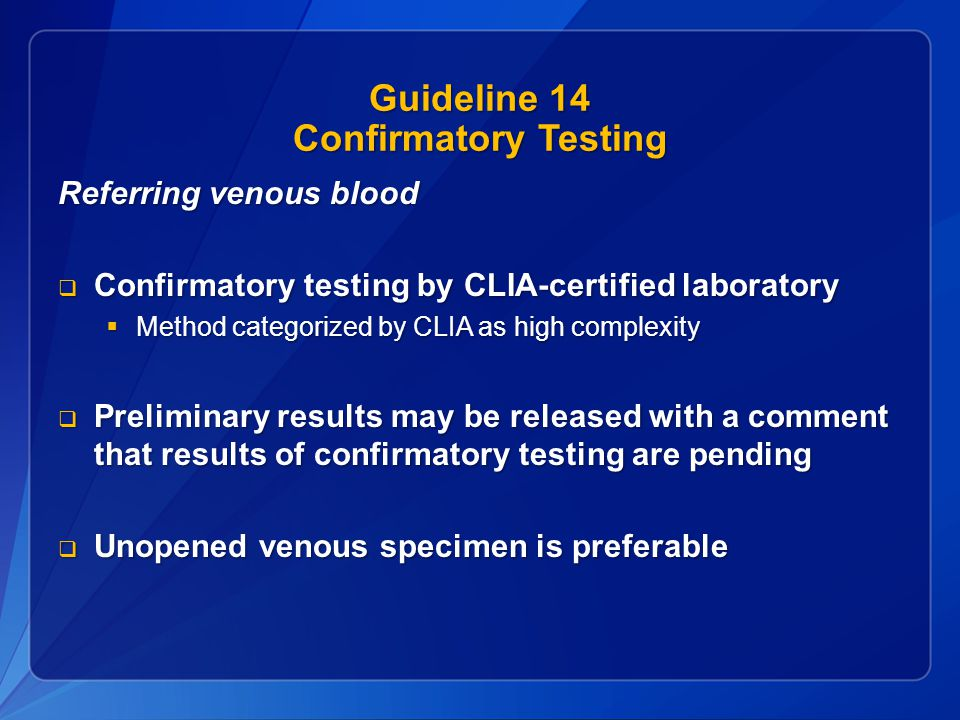Guideline 14 Confirmatory Testing