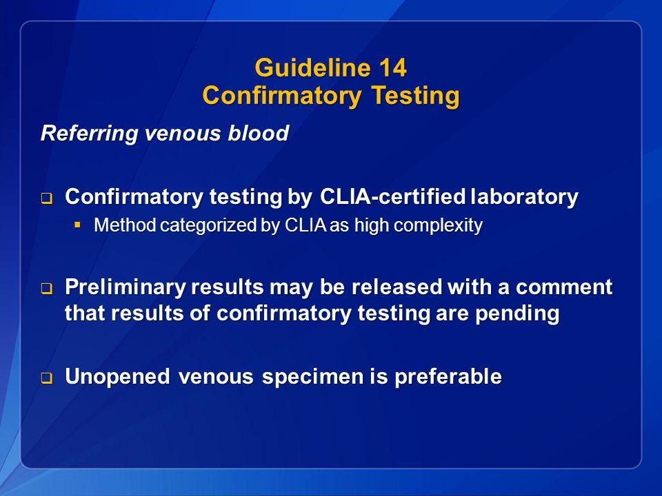 Guideline 14 Confirmatory Testing