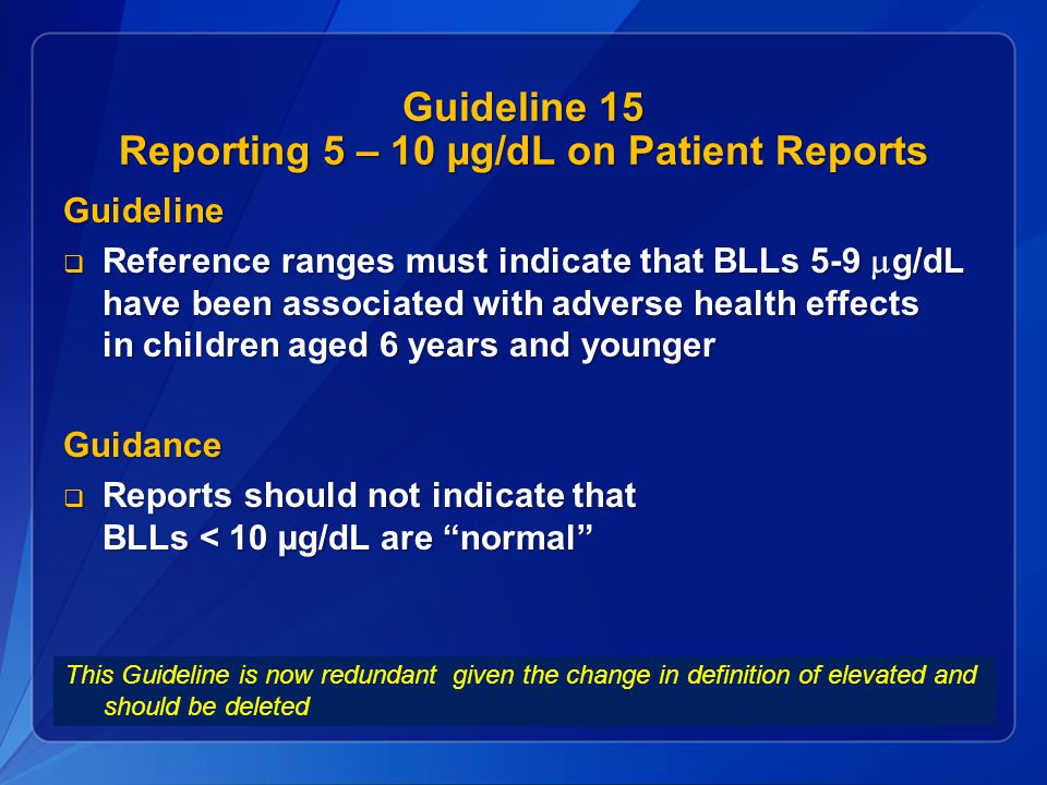 Guideline 15 Reporting 5 – 10 µg/dL on Patient Reports