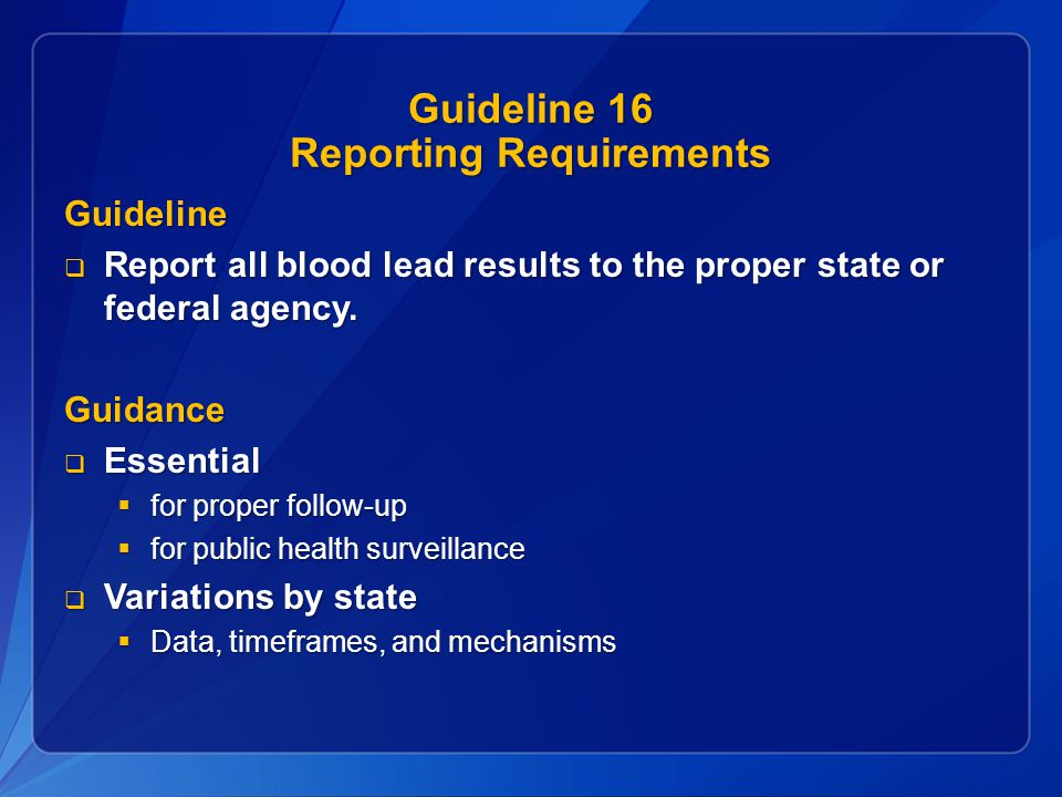 Guideline 16 Reporting Requirements