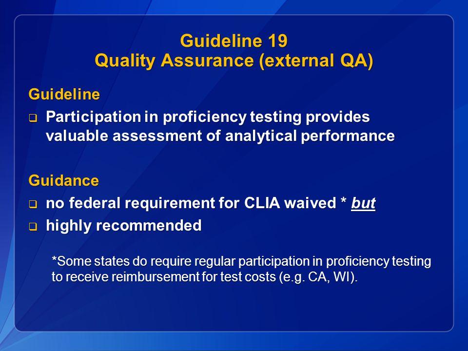 Guideline 19 Quality Assurance (external QA)