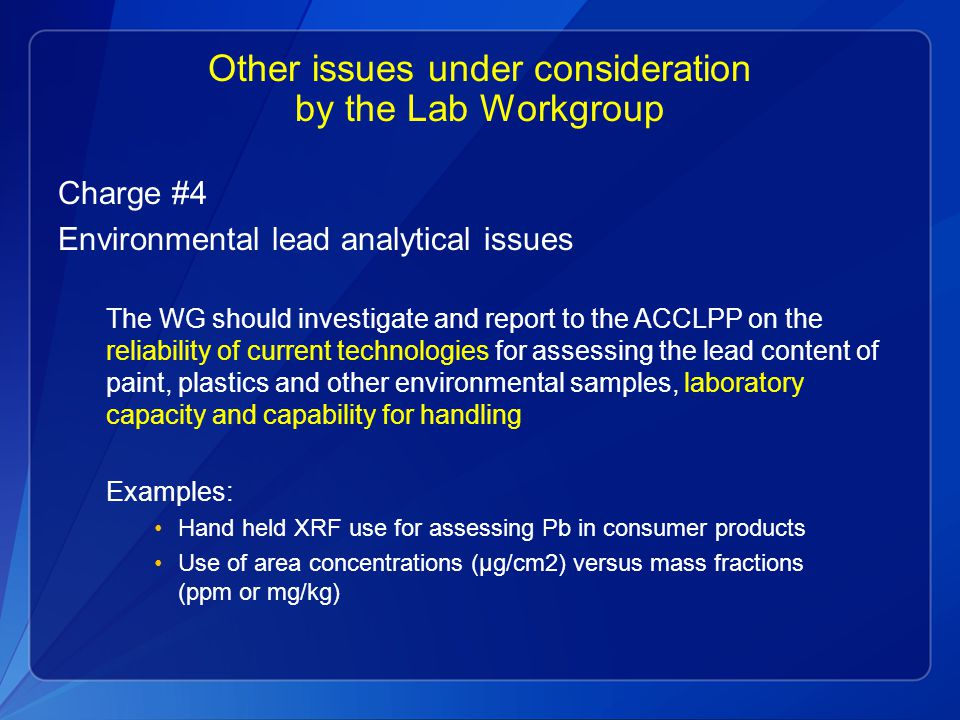 Other issues under consideration by the Lab Workgroup