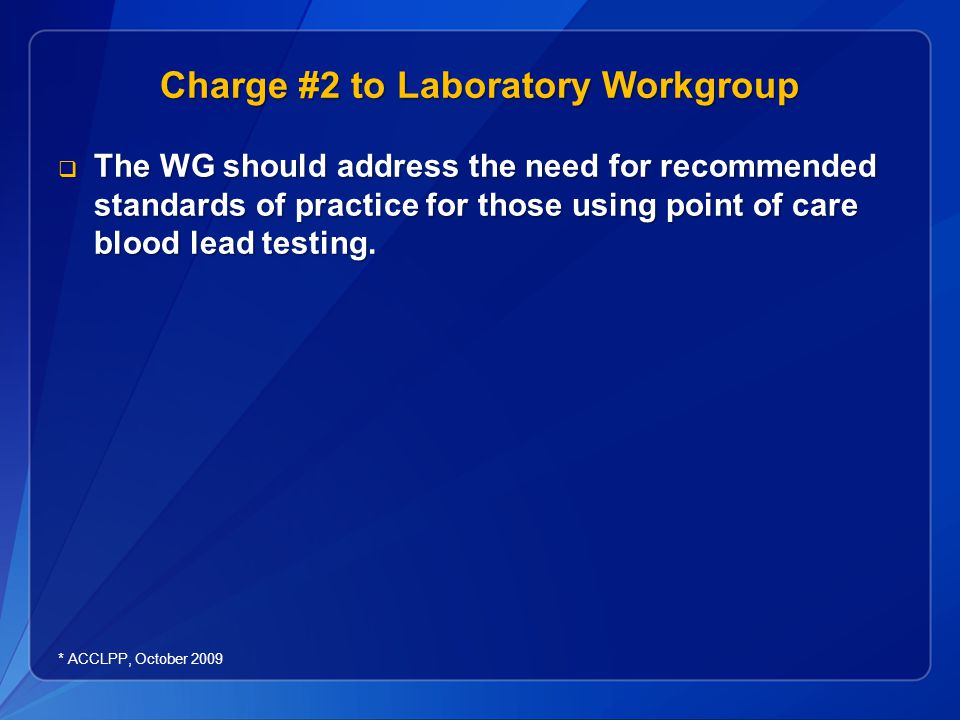 Charge #2 to Laboratory Workgroup