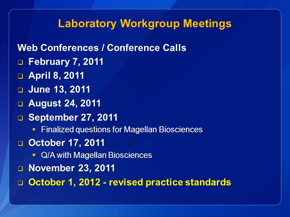 Laboratory Workgroup Meetings