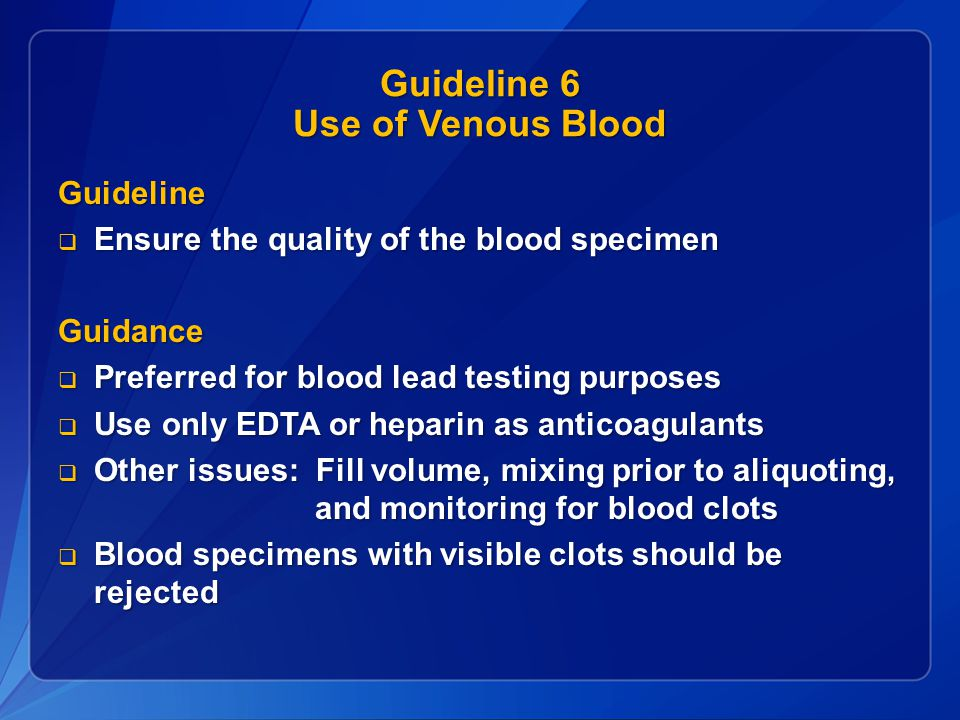 Guideline 6 Use of Venous Blood