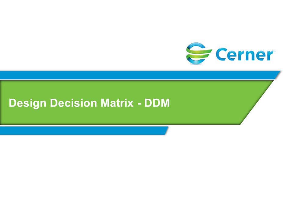 Design Decision Matrix - DDM