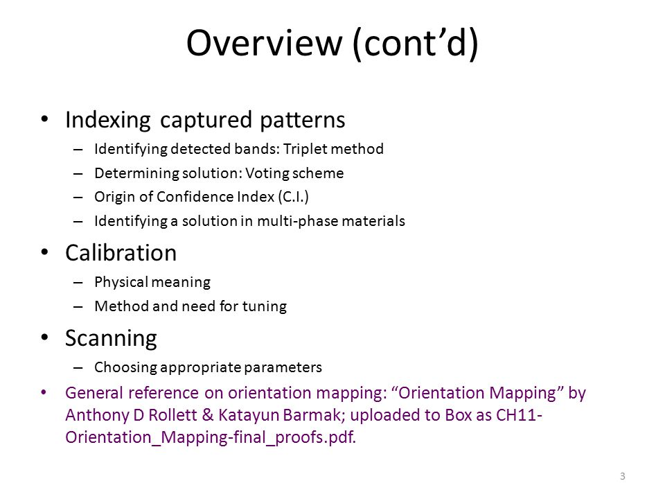 Overview (cont'd) Indexing captured patterns Calibration Scanning
