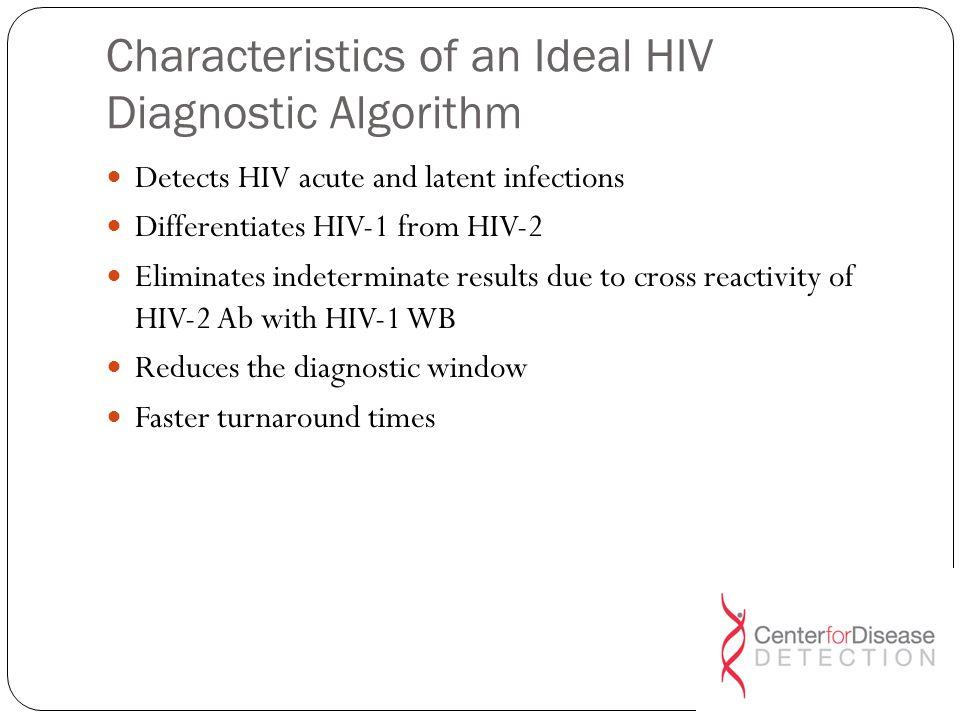 Characteristics of an Ideal HIV Diagnostic Algorithm