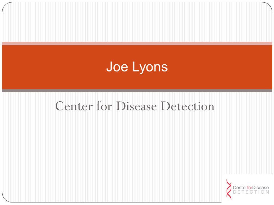 Center for Disease Detection