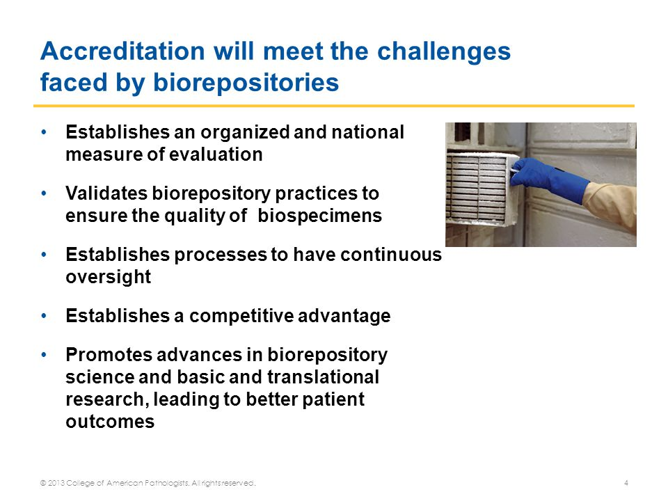 Accreditation will meet the challenges faced by biorepositories