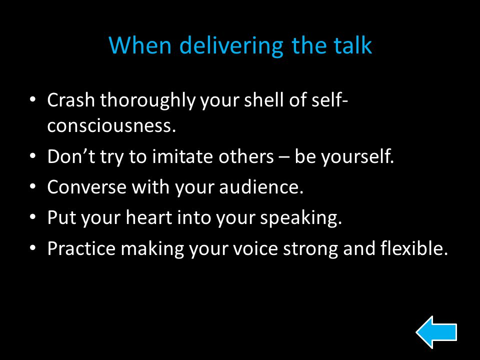 When delivering the talk