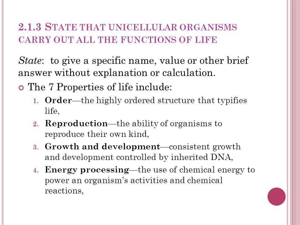 2.1.3 State that unicellular organisms carry out all the functions of life