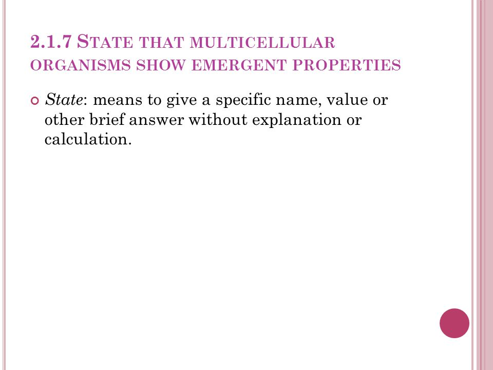 2.1.7 State that multicellular organisms show emergent properties