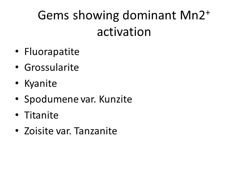 Gems showing dominant Mn2+ activation