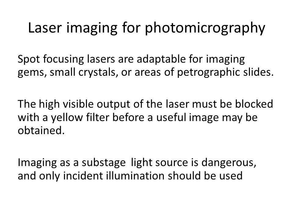 Laser imaging for photomicrography