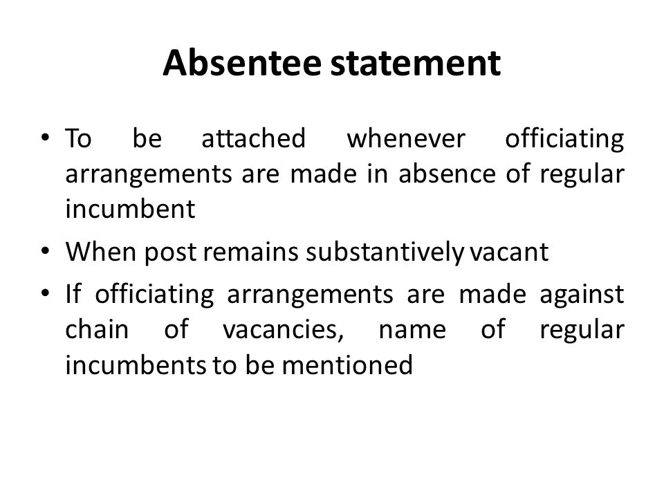 Absentee statement To be attached whenever officiating arrangements are made in absence of regular incumbent.
