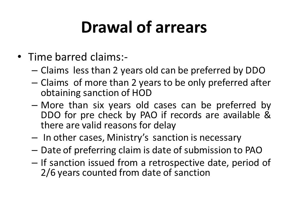 Drawal of arrears Time barred claims:-