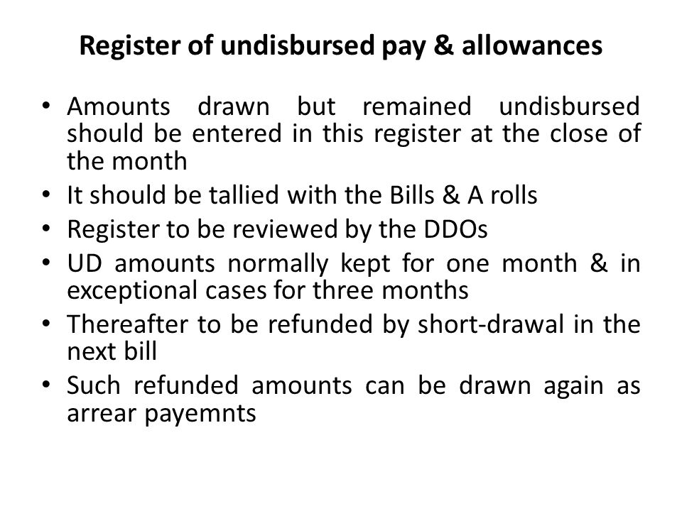 Register of undisbursed pay & allowances