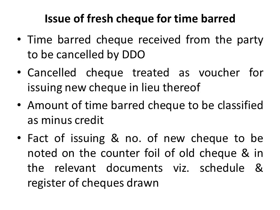 Issue of fresh cheque for time barred
