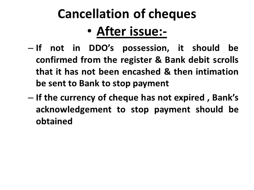 Cancellation of cheques
