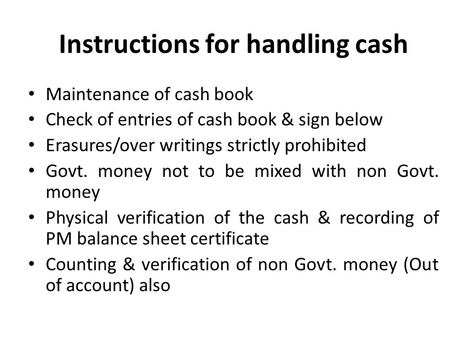Instructions for handling cash
