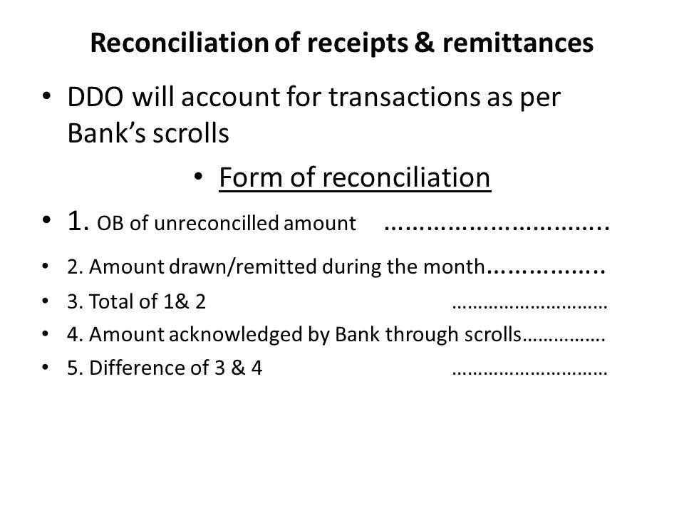 Reconciliation of receipts & remittances