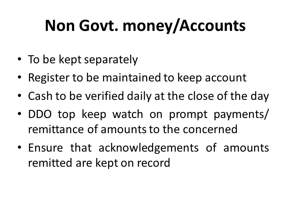 Non Govt. money/Accounts