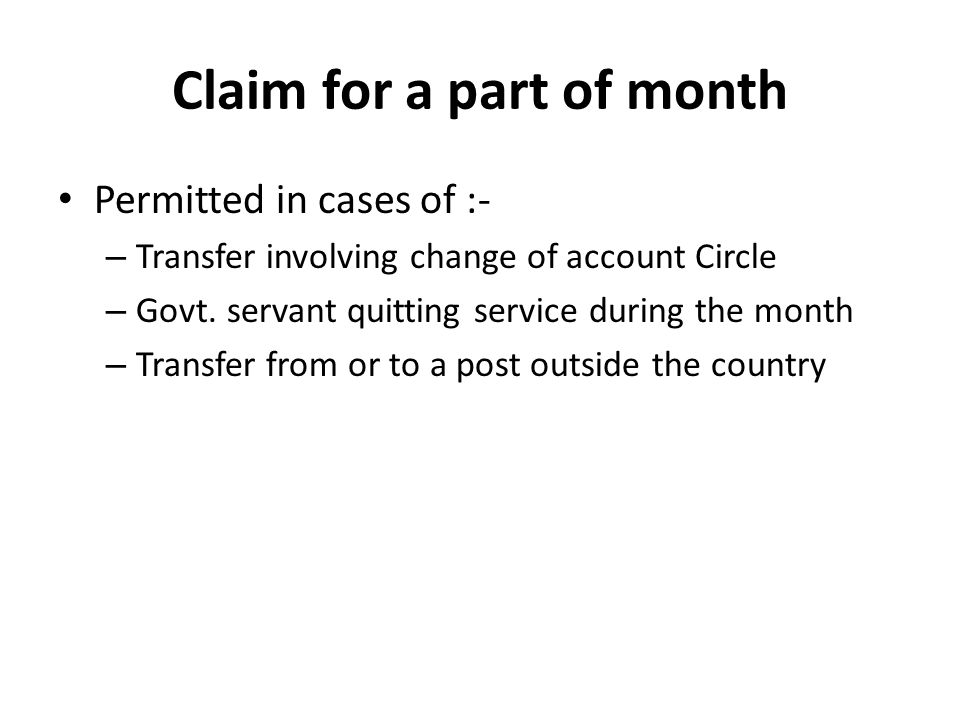 Claim for a part of month