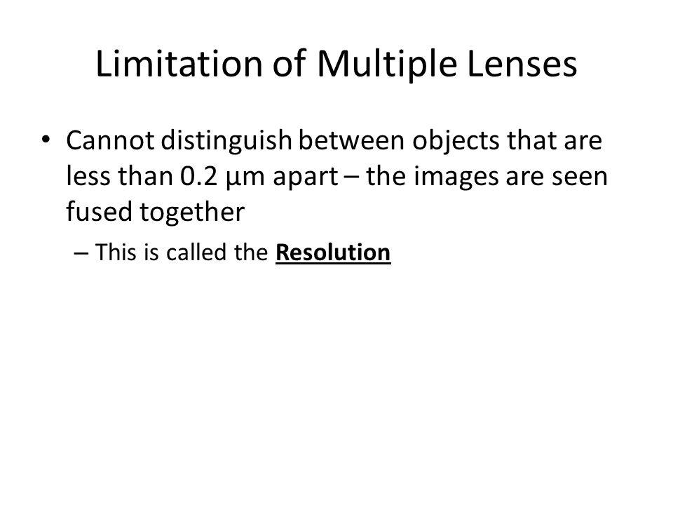 Limitation of Multiple Lenses