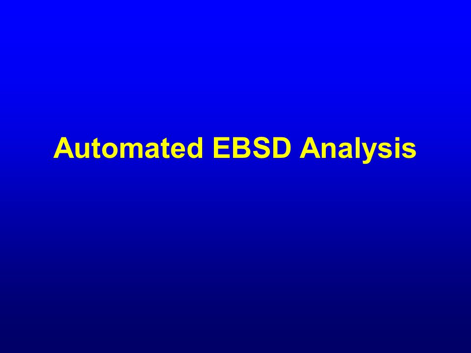 Automated EBSD Analysis