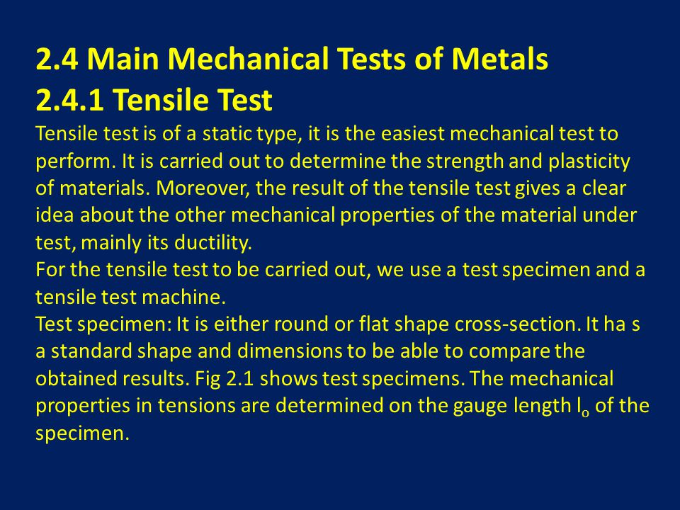 2.4 Main Mechanical Tests of Metals 2.4.1 Tensile Test