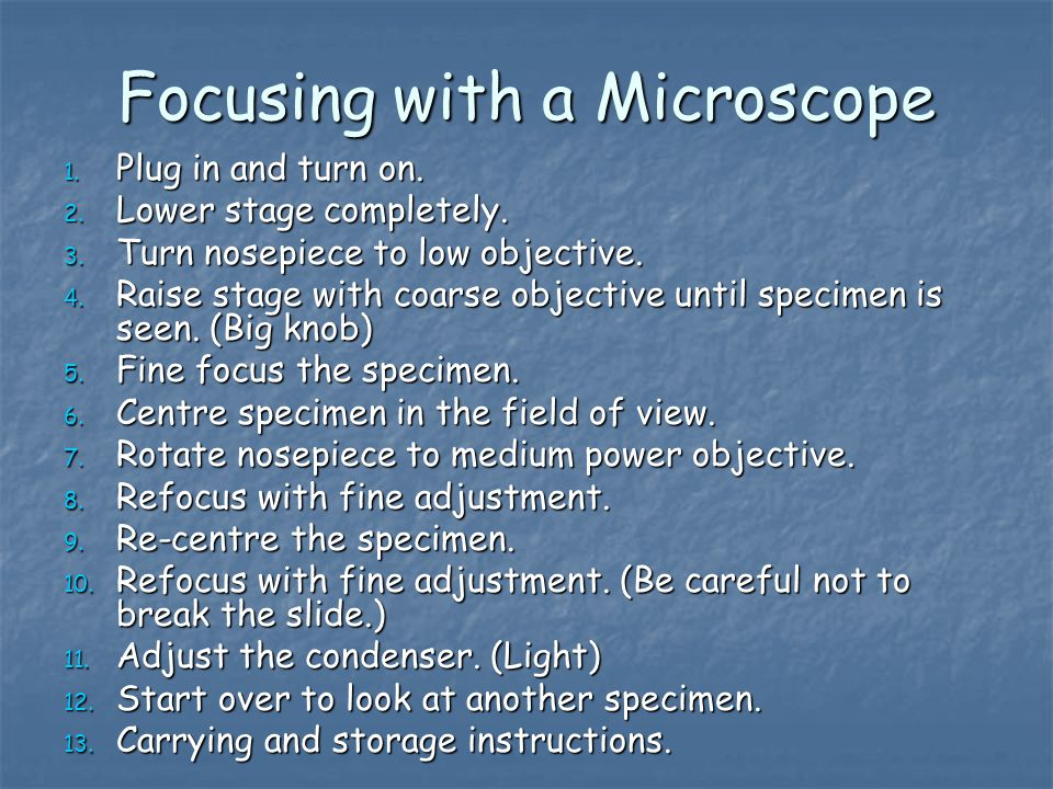 Focusing with a Microscope