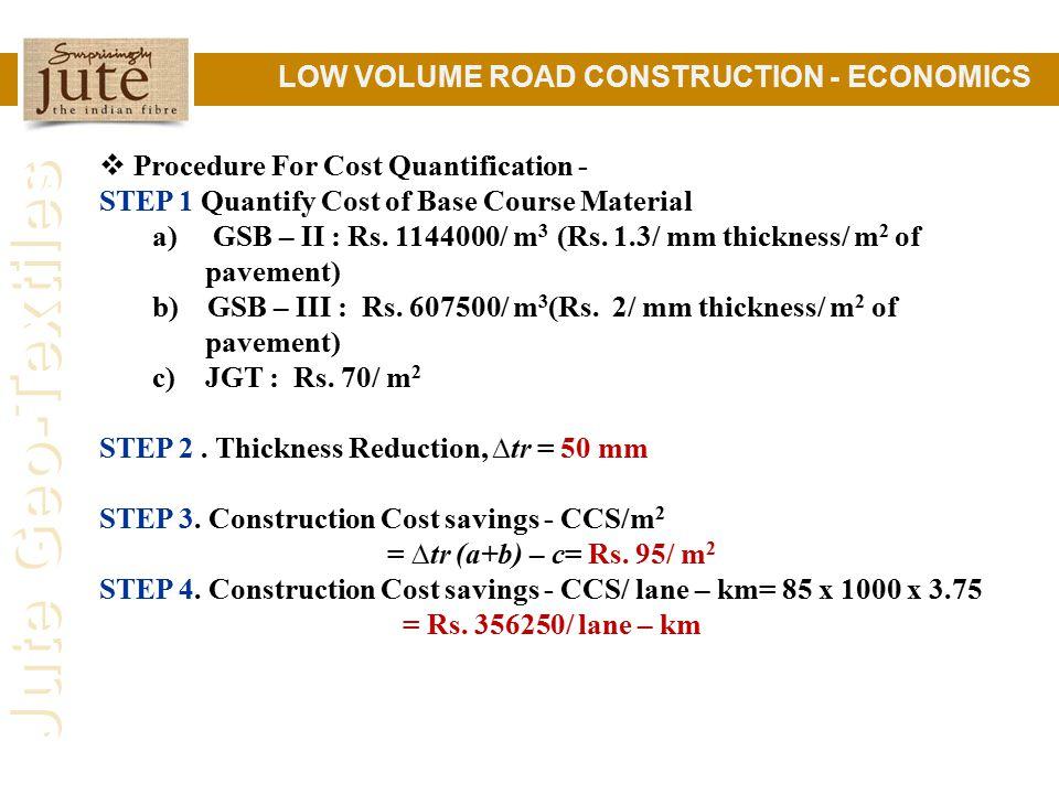 LOW VOLUME ROAD CONSTRUCTION - ECONOMICS