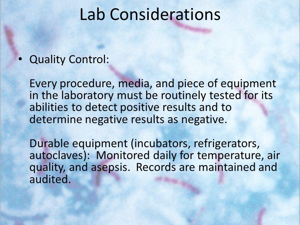 Lab Considerations