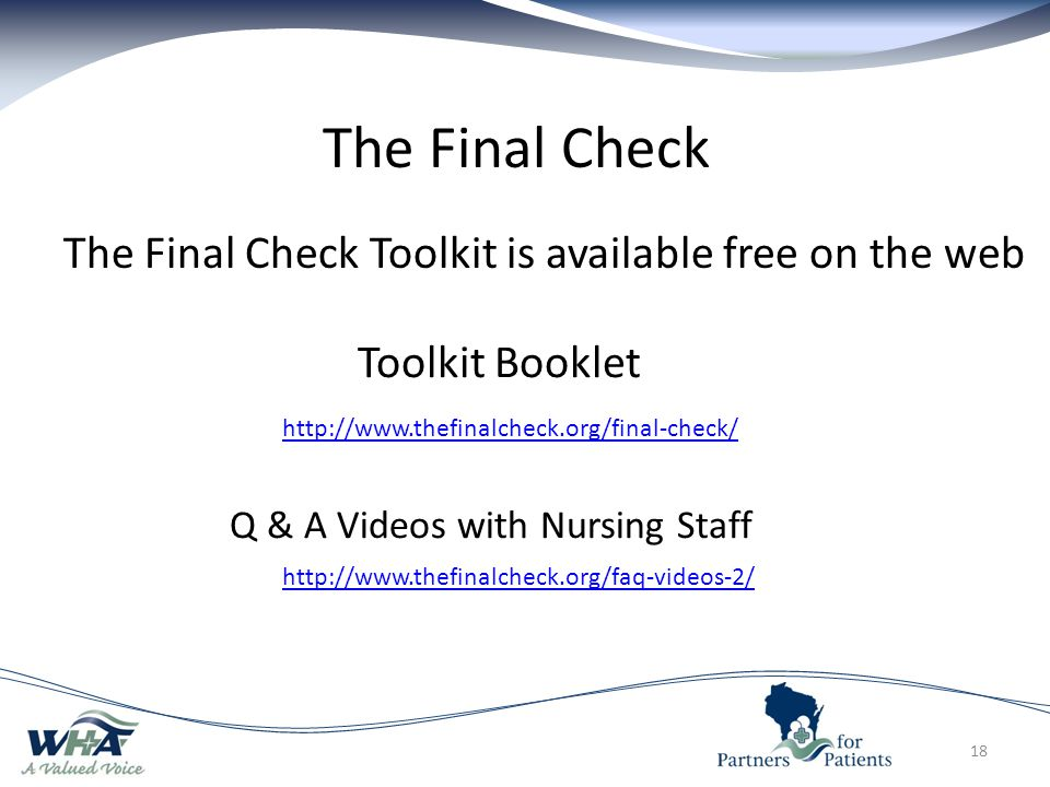 The Final Check The Final Check Toolkit is available free on the web