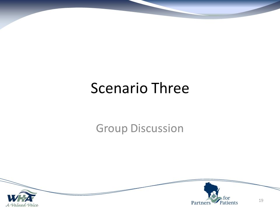 Scenario Three Group Discussion