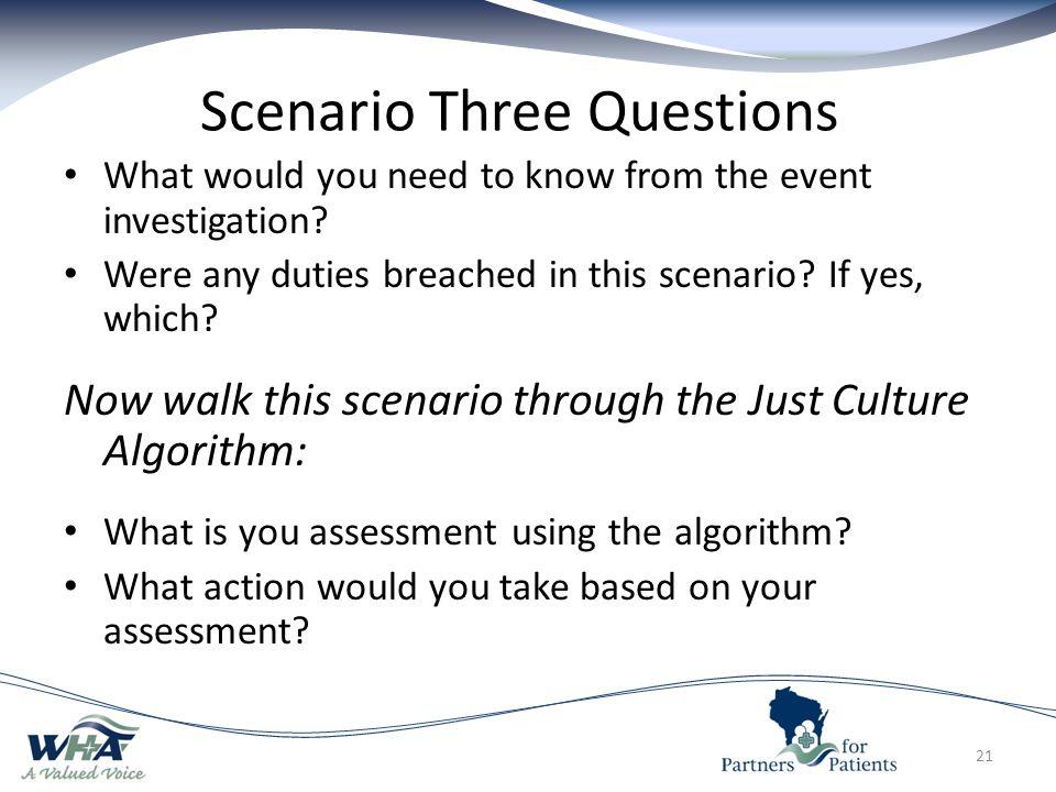 Scenario Three Questions